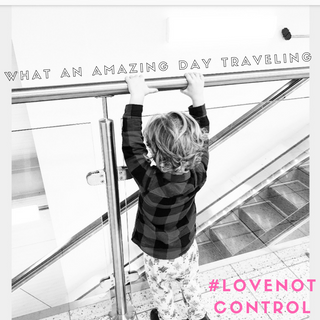 Traveling with #lovenotcontrol