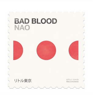 "NAO: ""Bad Blood"""