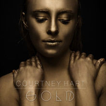 """Courtney Hart: EP: """"GOLD"""""""