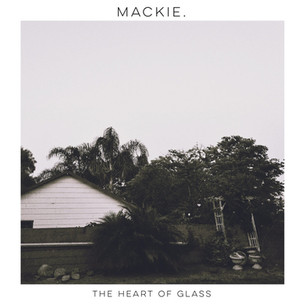 """New Release: Heart of Glass Kid: """"Mackie'"""