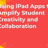 Using iPad Apps to Amplify