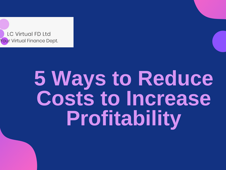 Reduce Costs, to Increase Profitability