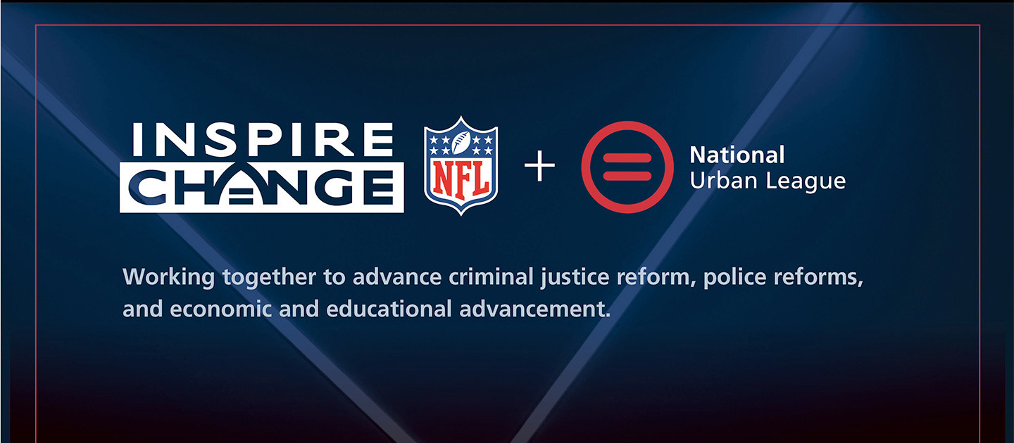National Urban League And NFL Working Together To Inspire Change And Transform Lives