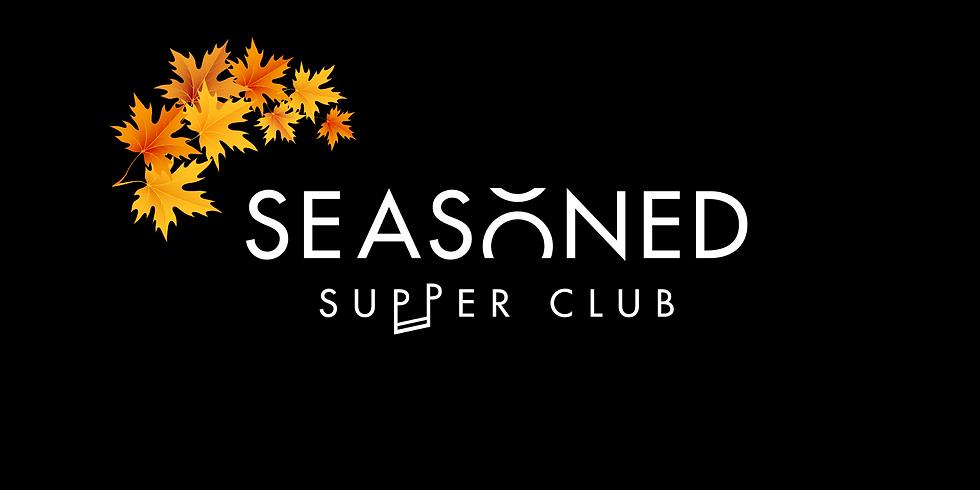 Seasoned Supper Club: Autumn ft. Woodes