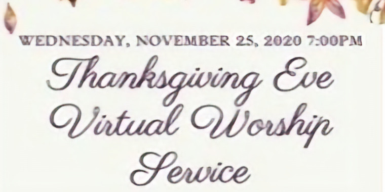 Thanksgiving Eve Virtual Celebration