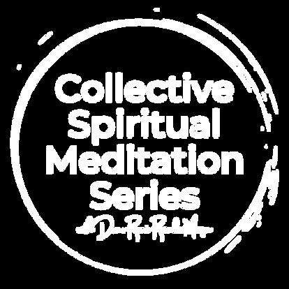 Collective Spiritual Meditation Series.p