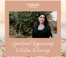 Spiritual Bypassing & Victim Blaming