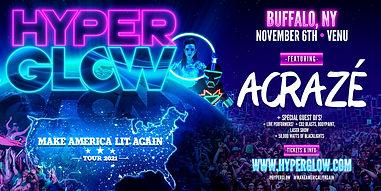 ARTWORK - Hyperglow_Acraze 2021 Buffalo, NY - Eventbrite 2160x1080.jpg