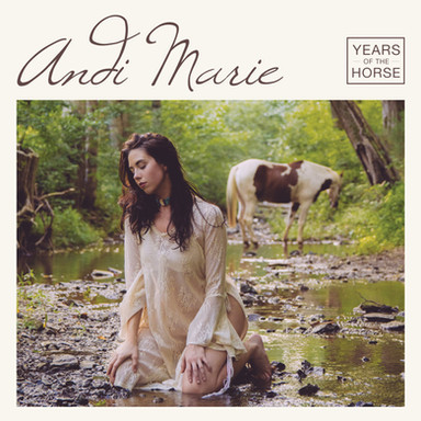 """Andi Marie """"Years of the Horse"""""""