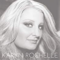 Karyn Rochelle (self titled)