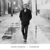 """Zach DuBois """"Flaneur"""""""