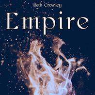 """Beth Crowley """"Empire"""""""