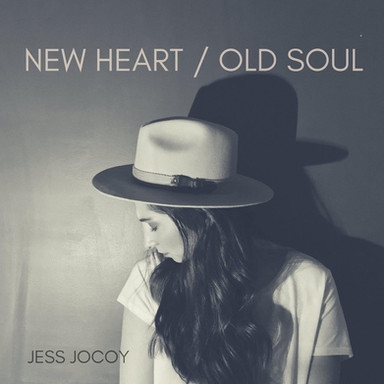 "Jess Jocoy ""New Heart / Old Soul"" EP"