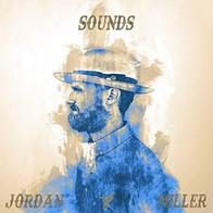 """Jordan Miller """"Sounds"""" EP"""