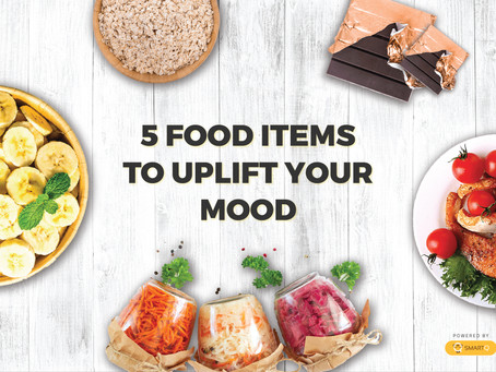 5 food items to uplift your mood