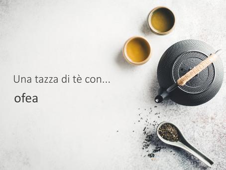 Una tazza di tè con... ofea