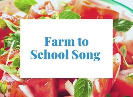 Farm to School Song