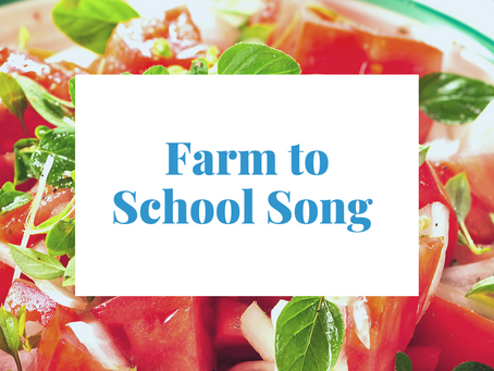 Farm to School Song