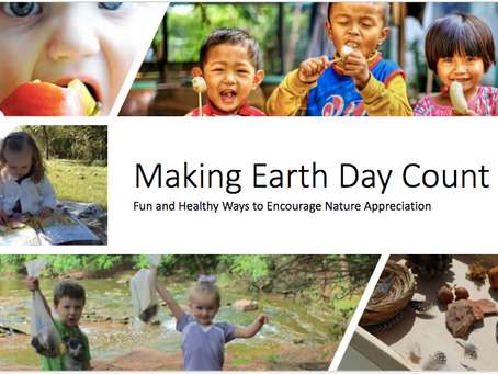 Making Earth Day Count: Fun and Healthy Ways to Encourage Nature Appreciation
