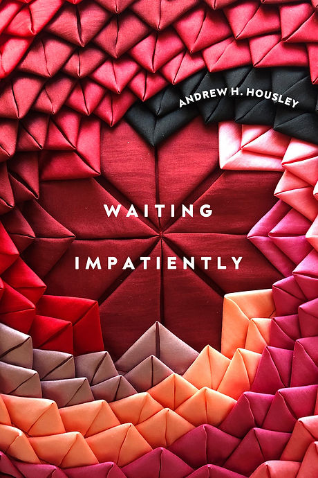Waiting Impatiently by Andrew Housley
