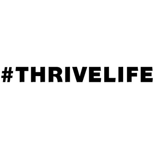 #THRIVELIFE | Decal