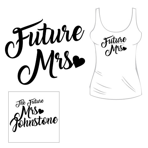 Future Mrs Tank - Customized