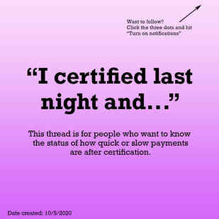 I certified last night and...