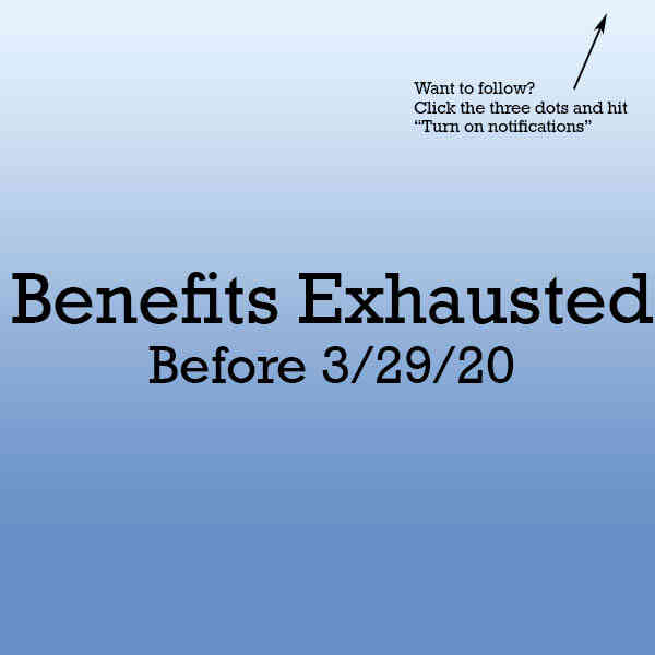 Benefits exhausted before 3/29/20