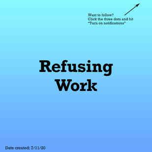 Refusing work