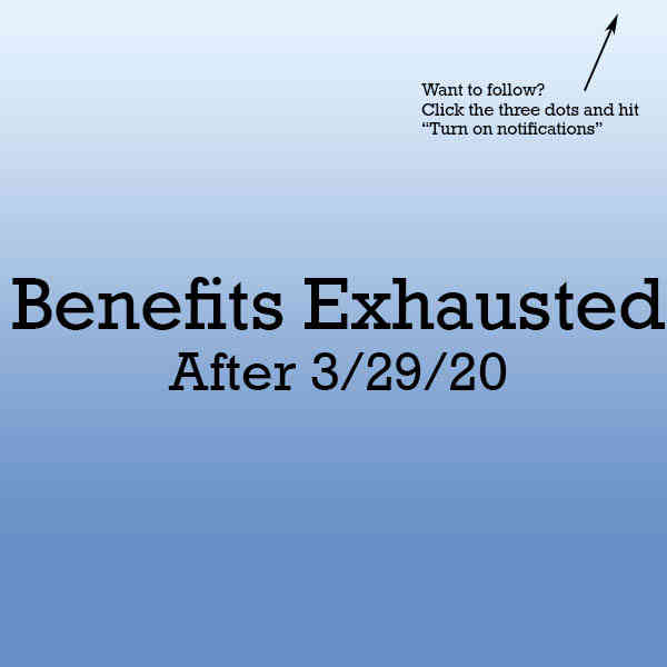 Benefits exhausted after 3/29/20