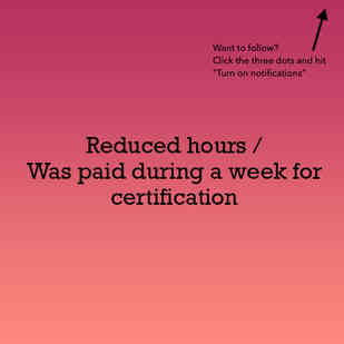 Reduced Hours / Got Paid