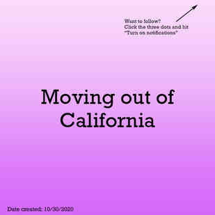 Moving out of California
