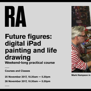RA Future figures: 'digital iPad painting and life drawing' course that I worked within.  I have worked in this course, which is delivered by Mark Hampson, the Royal Academy's Head of Fine Art Processes and curated by Mary Ealden (Academic Programmes Manager), on four occasions.