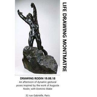 'Drawing Rodin' at Life Drawing Montmatre, Paris.  I am really looking forward to working within this session in Paris, within which I will create poses exclusively inspired by the sculptural work of Auguste Rodin.