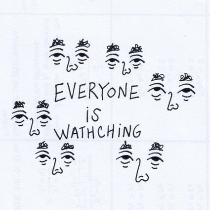 Everyone is Watching