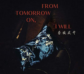 From Tomorrow On, I Will.jpg
