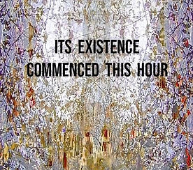 its_existence_commenced_this_hour-602413
