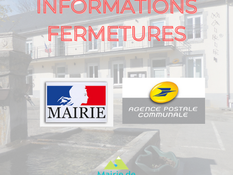 FERMETURE  MAIRIE & AGENCE POSTALE COMMUNALE
