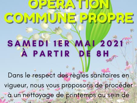 """1er MAI - OPERATION """"COMMUNE PROPRE"""""""