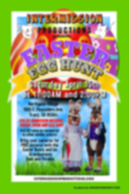 2017 Easter Egg Hunt - Intermission Productions  209-814-1994