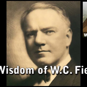 The WIsdom of W.C. Fields Famous Quotes
