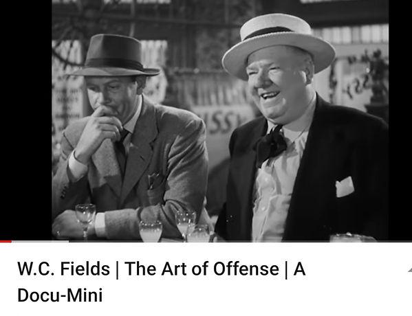 W.C. Fields | The Art of Offense | Docu-