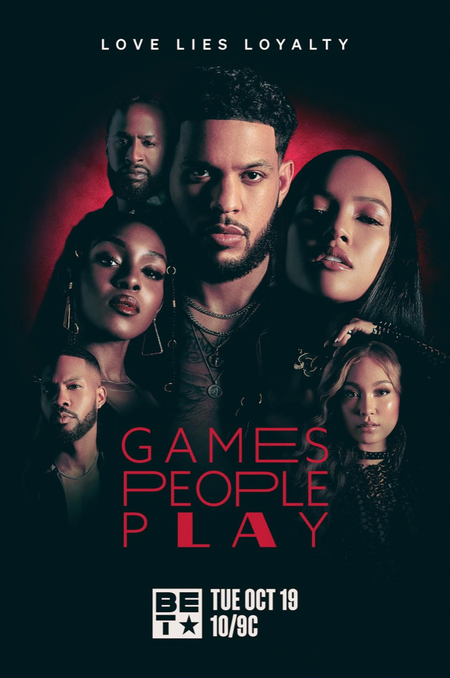 """Season 2 of """"Games People Play"""" Premieres Exclusively On BET Network"""