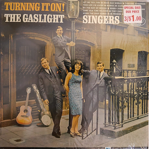 The Gaslight Singers / Turning It On