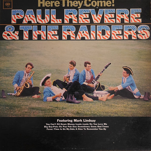 Paul Revere & The Raiders Featuring Mark Lindsay / Here They Come! (2EYE MONO)