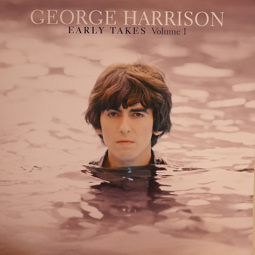GEORGE HARRISON / EARLY TAKES VOL1
