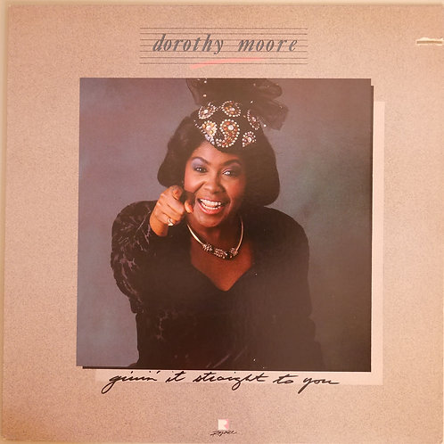 Dorothy Moore / Givin' It Straight To You