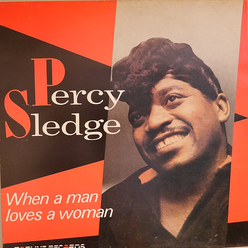 PERCY SLEDGE / When A Man Loves A Woman UKオリジナル