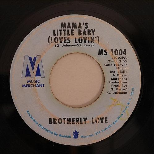Brotherly Love / Bingo / Mama's Little Baby (Loves Lovin')