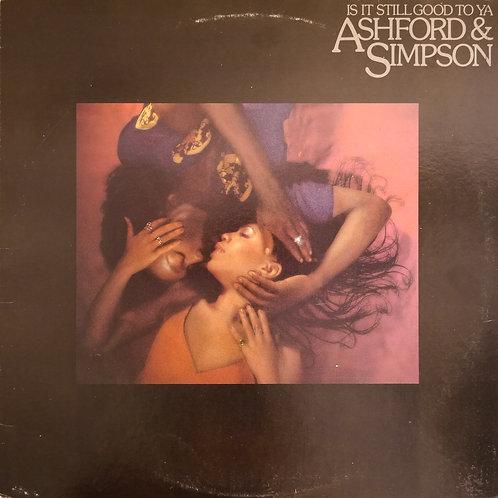 Ashford and Simpson / Is It Still Good To Ya